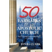50 Earmarks of Apostolic Church: How to Identify an Apostolic Ministry in Your City