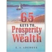 65 Keys to Prosperity and Wealth