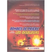 Bombes De Priere pour Ecraser Les Oiseleurs (French version of Prayer Bomb)