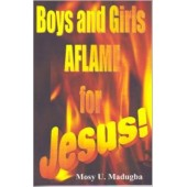 Boys and Girls Aflame for Jesus