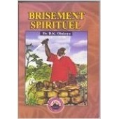 Brisement Spiritual (French Edition of Brokeness)