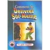 Comment Se Deliverer soi- Meme (French version of How to Obtain personal Deli...