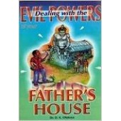 Dealing with Evil Powers of Your Father's House