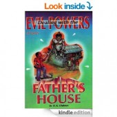 Dealing with the Evil Powers of your Father's Hse