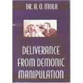 Deliverance From Demonic Manupulations [Paperback]