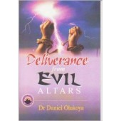 Deliverance From Evil Altars (La Deliverance des Mauvais Autels)