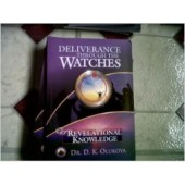 Deliverance Through the Watches for Revelational Knowledge