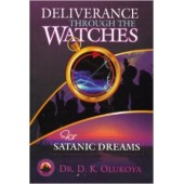 Deliverance Through the Watches for Satanic Dreams