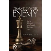 Disarming the Enemy