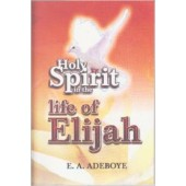 Holy Spirit in the Life of Elijah