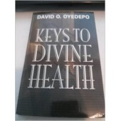 Keys to Divine Health