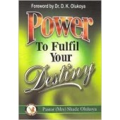 Power to Fufill Your Destiny