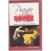 Prayer Power (EXPLORE THE LIMITLESS POWER OF PRAYER)
