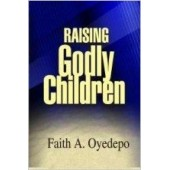 Raising Godly Children