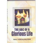 The ABC of a Glorious Life