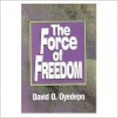 The Force of Freedom