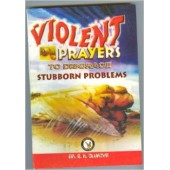 Violent Prayers to Disgrace Stuborn Problems - Paperback