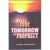Your Tomorrow In Prophecy